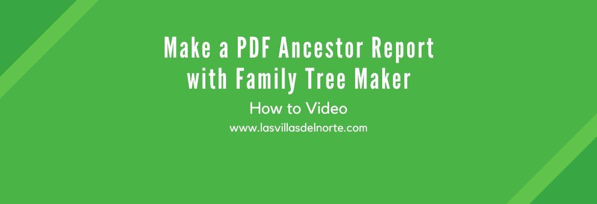 Make a PDF Ancestor Report with Family Tree Maker