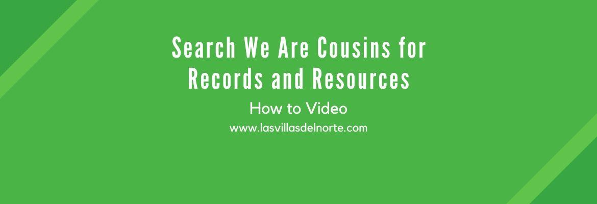 Search We Are Cousins for Records and Resources