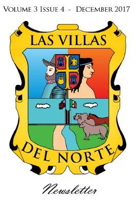 Las Villas del Norte Newsletter Volume 3 Issue 4 - December 2017