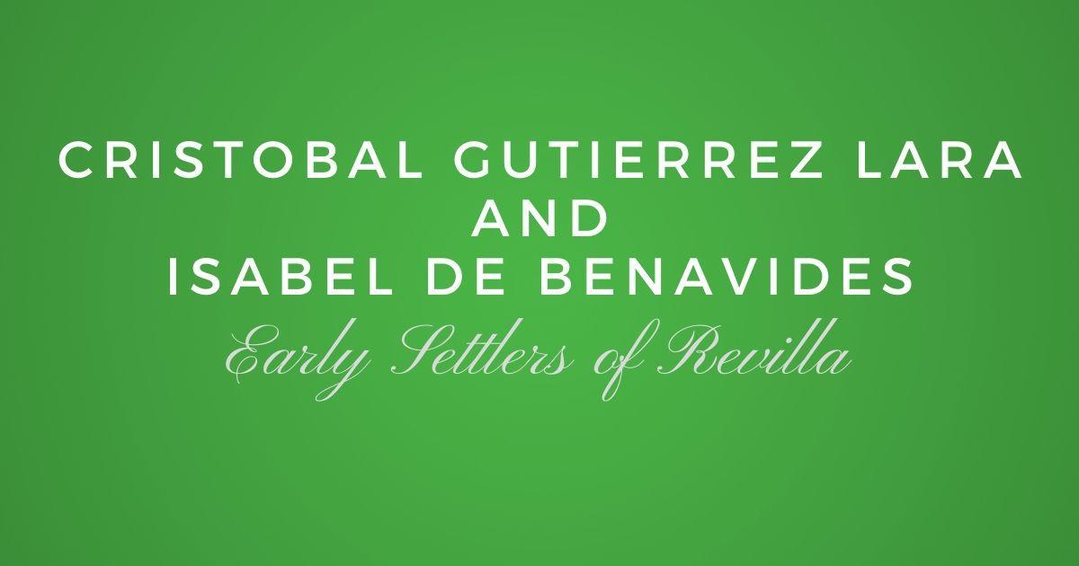 Cristobal Gutierrez de Lara and Isabel de Benavides