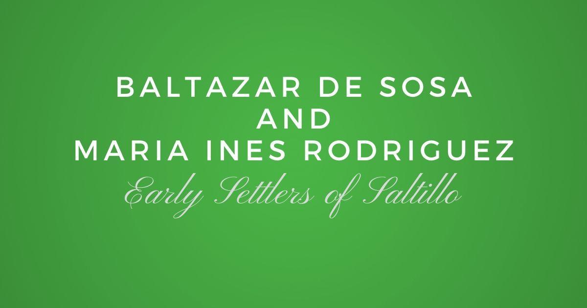 Baltazar de Sosa and Maria Ines Rodriguez
