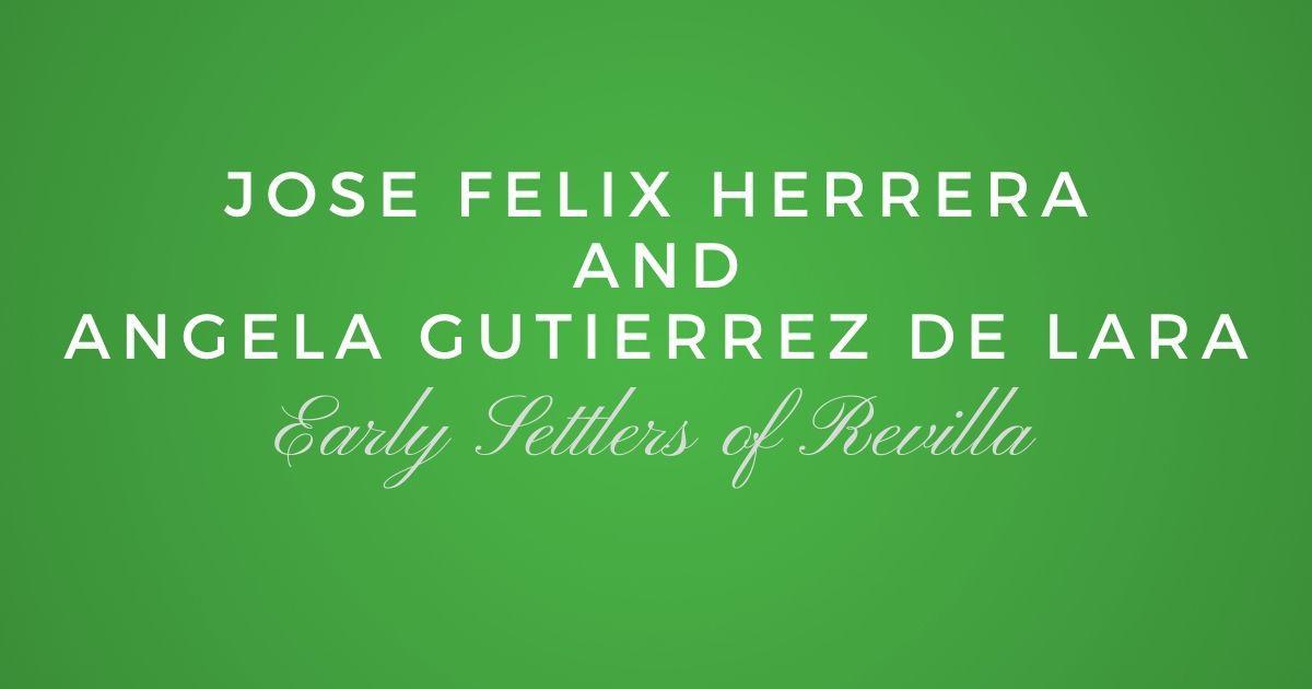 Jose Felix Herrera and Angela Josefa Gutierrez de Lara