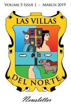 Las Villas del Norte Newsletter Volume 5 Issue 1 - March 2019
