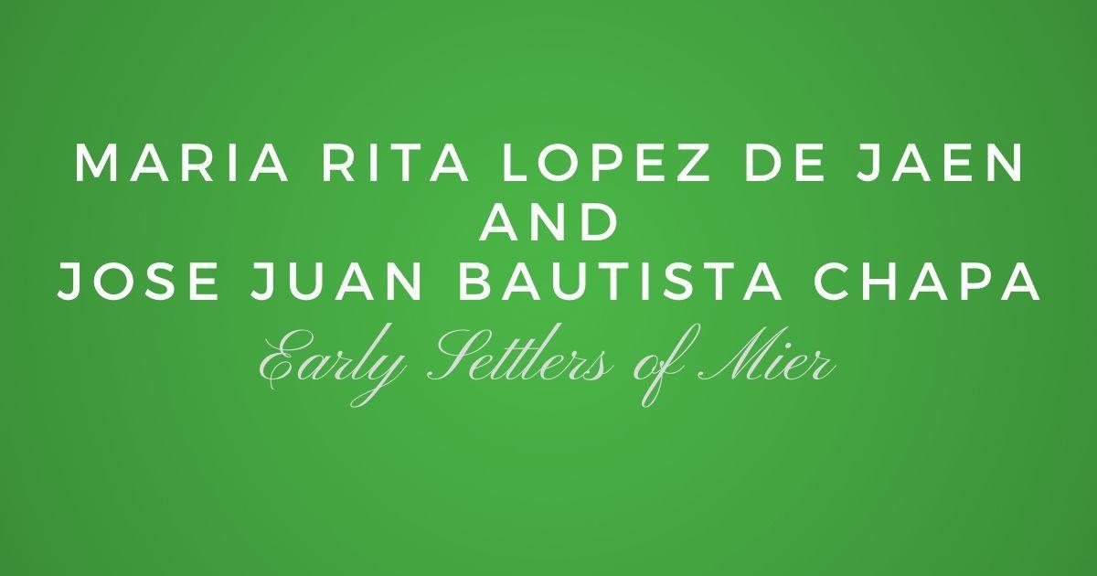 Maria Rita Lopez de Jaen and Jose Juan Bautista Chapa