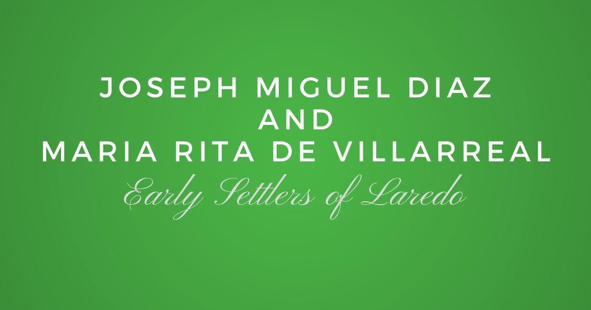 Joseph Miguel Diaz and Maria Rita de Villarreal