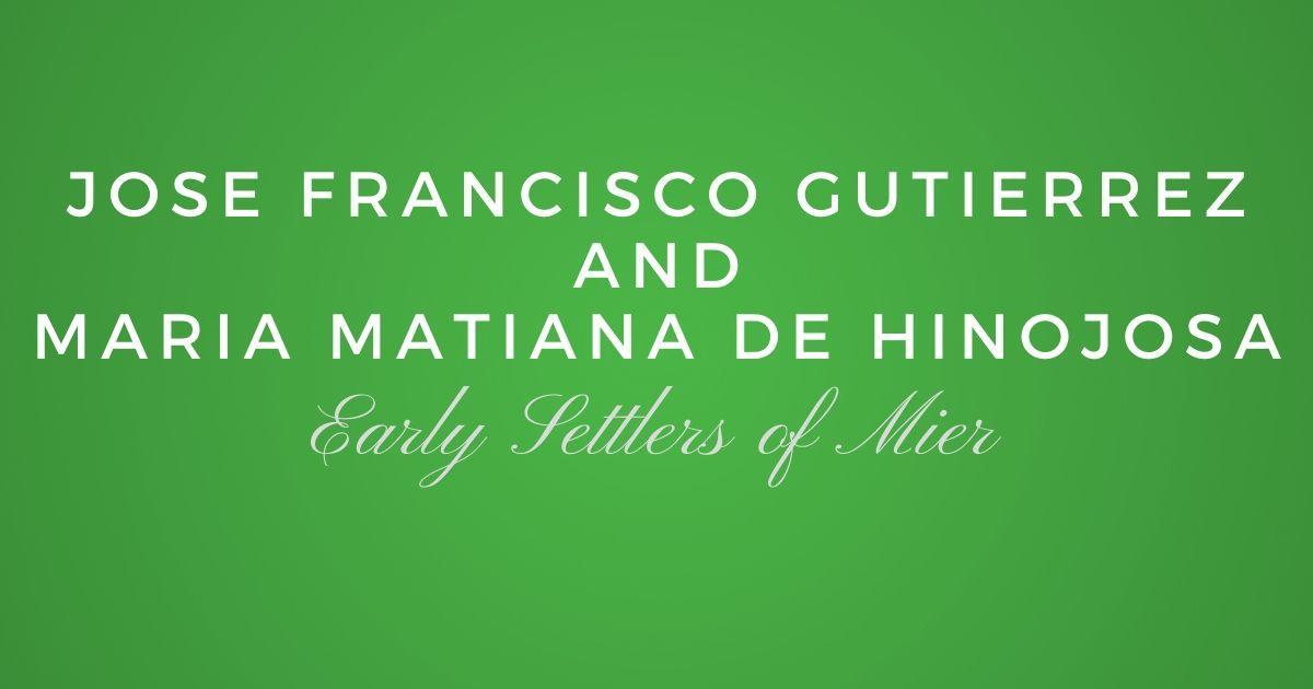 Jose Francisco Ignacio Gutierrez and Maria Matiana de Hinojosa