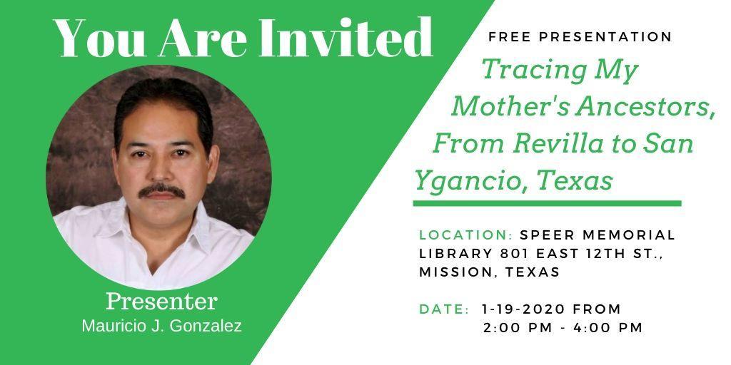 Tracing my Mother's Ancestors, From Revilla to San Ygnacio, Texas